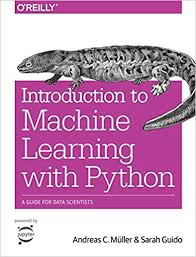 Introduction to Machine Learning with Python: A Guide for Data ...
