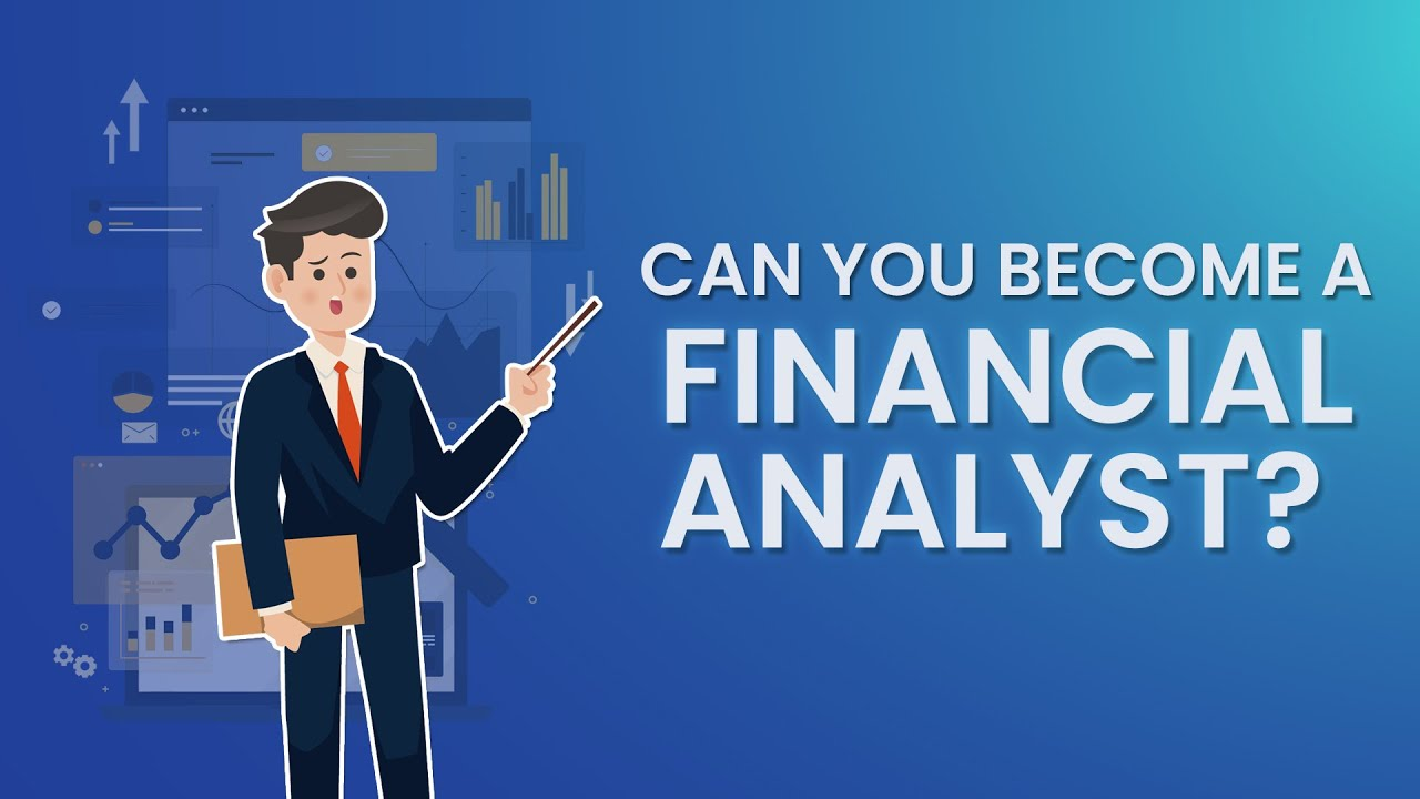 Financial Analyst: Career Guide And Salary